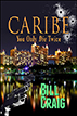 Caribe: You Only Die Twice