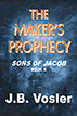 The maker's prophecy
