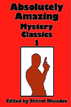 Absolutely Amazing Mystery Classics