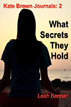 What Secrets They Hold